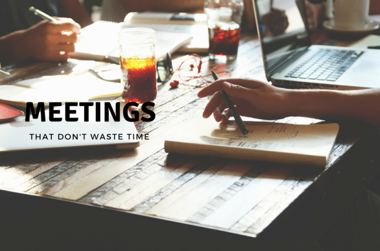 meetings that don't waste time